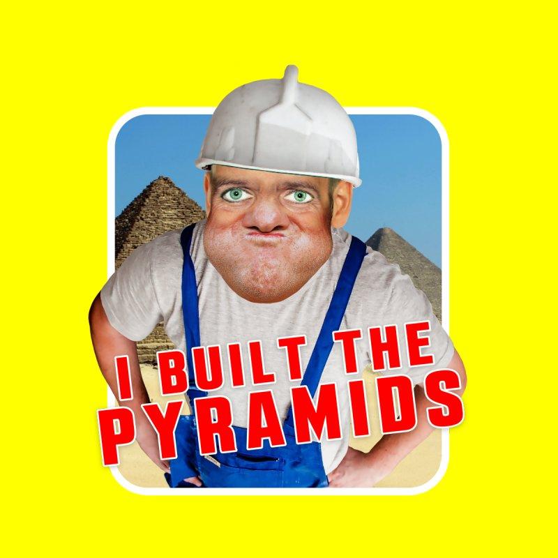 I Built the Pyramids by The Rake & Herald Online Clag Emporium