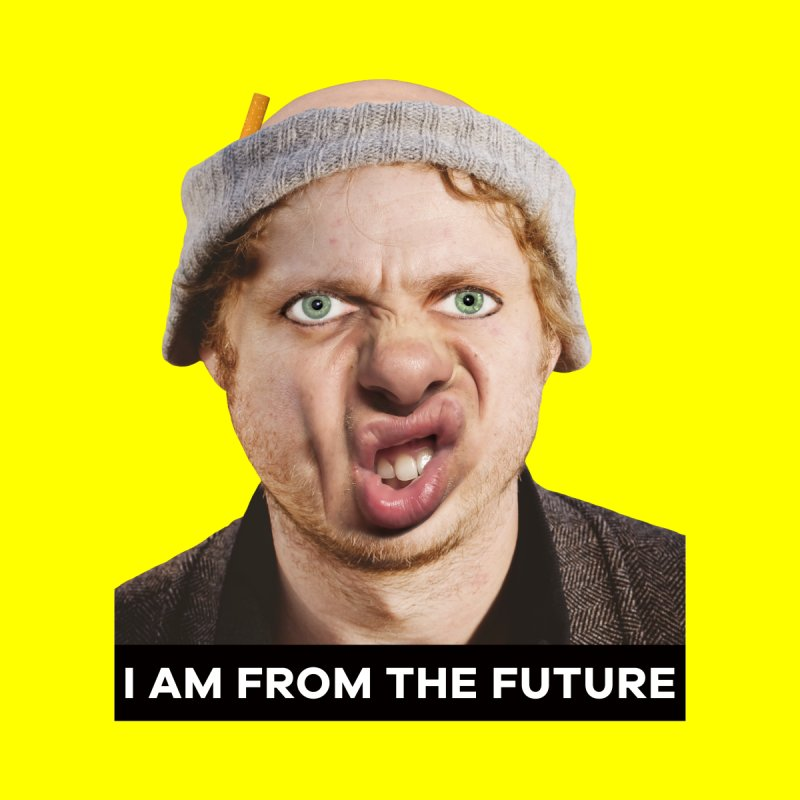 I Am From the Future Men's T-Shirt by The Rake & Herald Online Clag Emporium