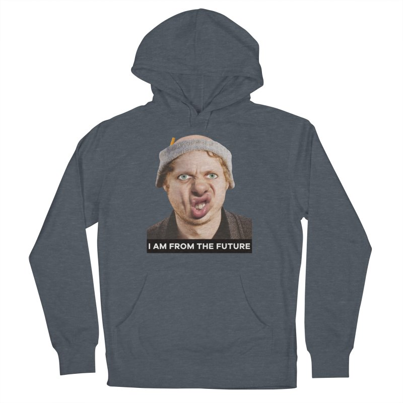 I Am From the Future Women's French Terry Pullover Hoody by The Rake & Herald Online Clag Emporium