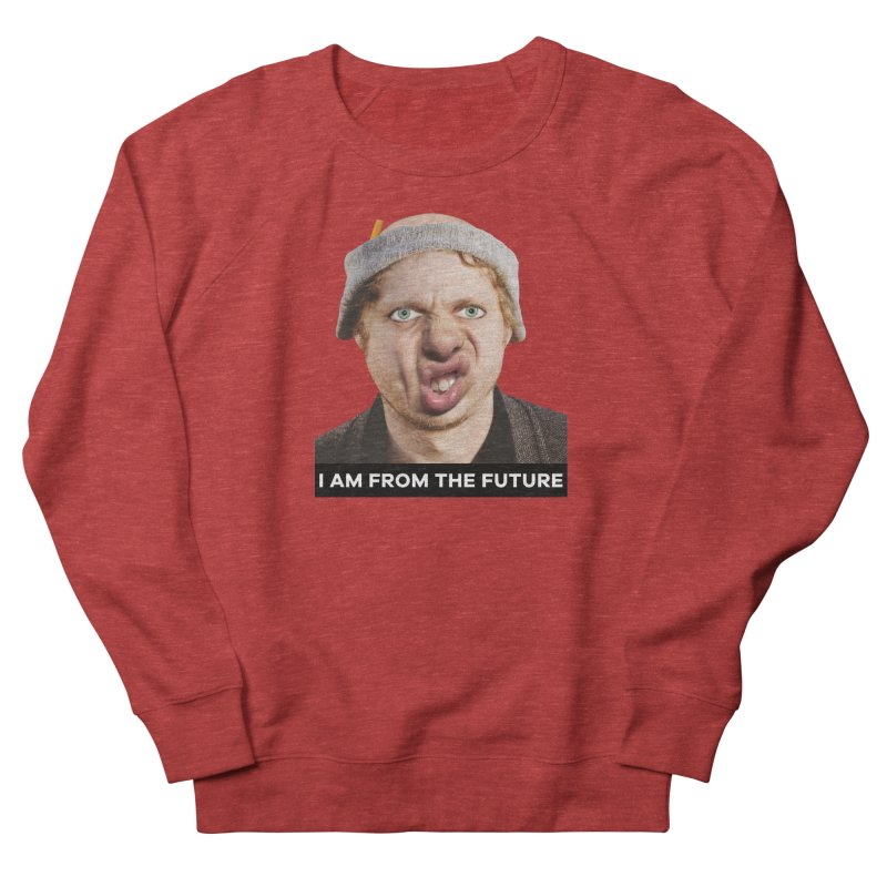 I Am From the Future Men's French Terry Sweatshirt by The Rake & Herald Online Clag Emporium