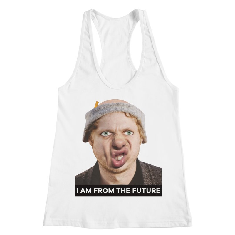 I Am From the Future Women's Tank by The Rake & Herald Online Clag Emporium