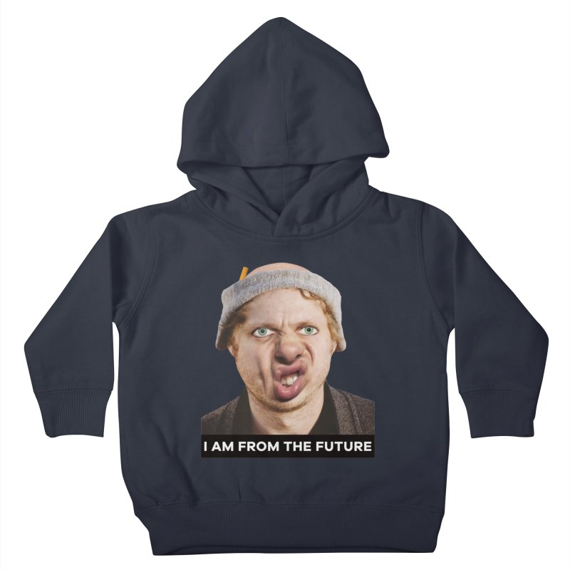 I Am From the Future Kids Toddler Pullover Hoody by The Rake & Herald Online Clag Emporium
