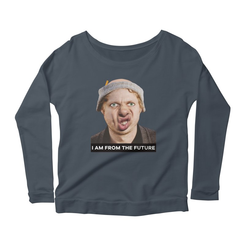 I Am From the Future Women's Scoop Neck Longsleeve T-Shirt by The Rake & Herald Online Clag Emporium
