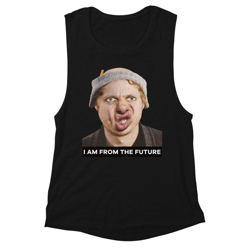 I Am From the Future Women's Muscle Tank by The Rake & Herald Online Clag Emporium