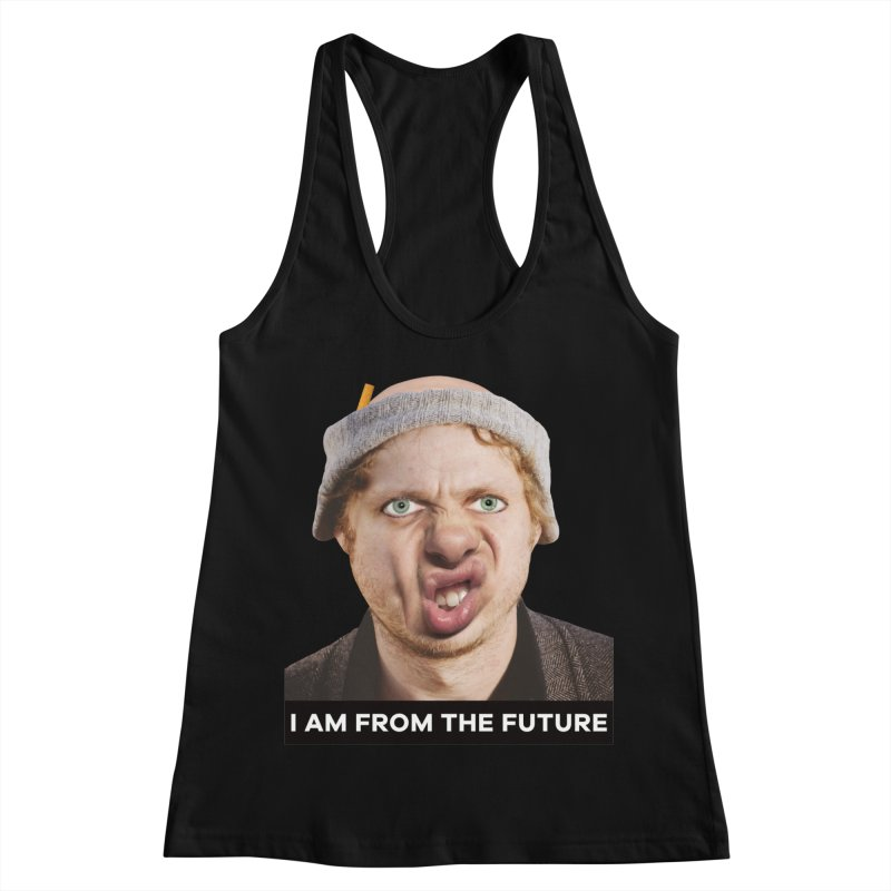 I Am From the Future Women's Racerback Tank by The Rake & Herald Online Clag Emporium
