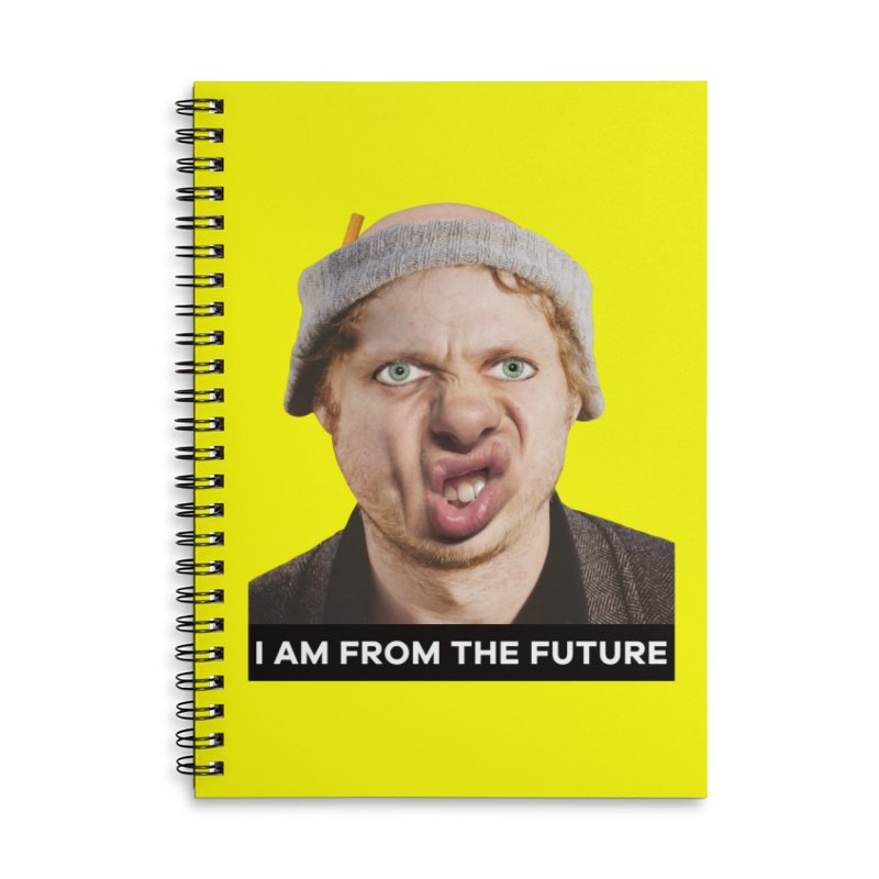 I Am From the Future Accessories Lined Spiral Notebook by The Rake & Herald Online Clag Emporium