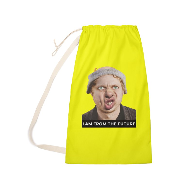 I Am From the Future Accessories Laundry Bag Bag by The Rake & Herald Online Clag Emporium