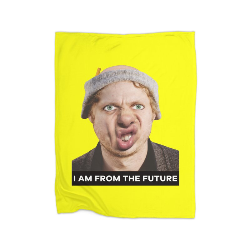 I Am From the Future Home Fleece Blanket Blanket by The Rake & Herald Online Clag Emporium