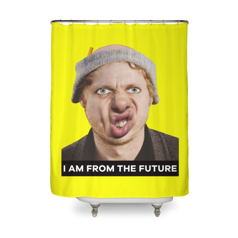 I Am From the Future Home Shower Curtain by The Rake & Herald Online Clag Emporium