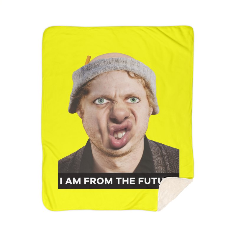 I Am From the Future Home Sherpa Blanket Blanket by The Rake & Herald Online Clag Emporium