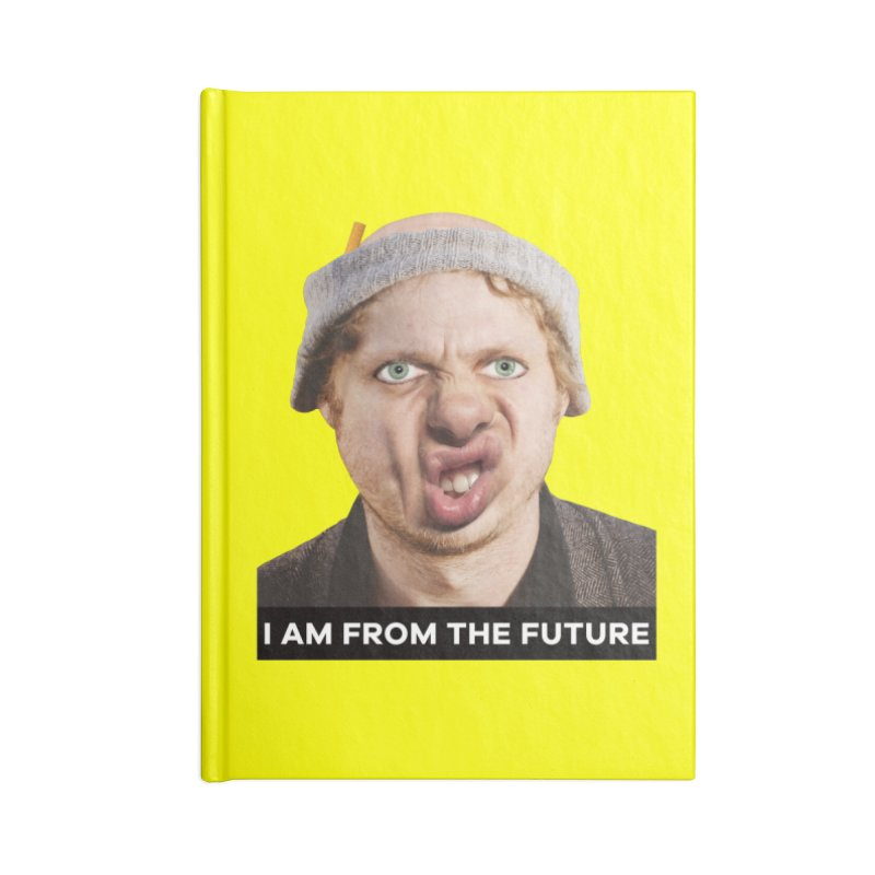 I Am From the Future Accessories Lined Journal Notebook by The Rake & Herald Online Clag Emporium