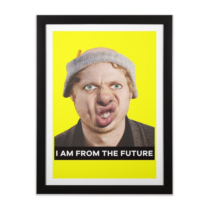 I Am From the Future Home Framed Fine Art Print by The Rake & Herald Online Clag Emporium