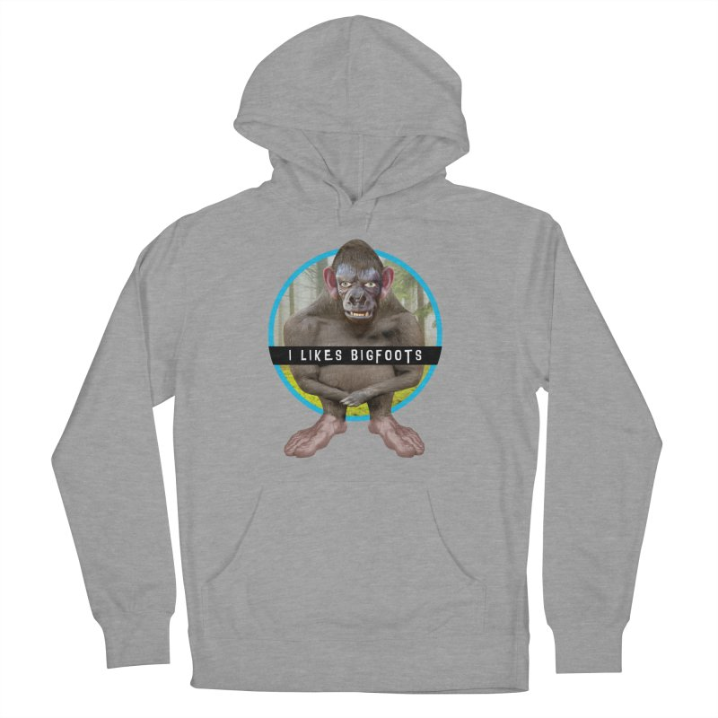 I Likes Bigfoots Women's Pullover Hoody by The Rake & Herald Online Clag Emporium