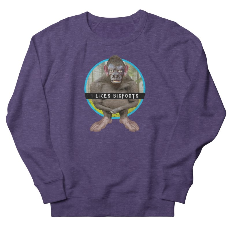 I Likes Bigfoots Men's Sweatshirt by The Rake & Herald Online Clag Emporium