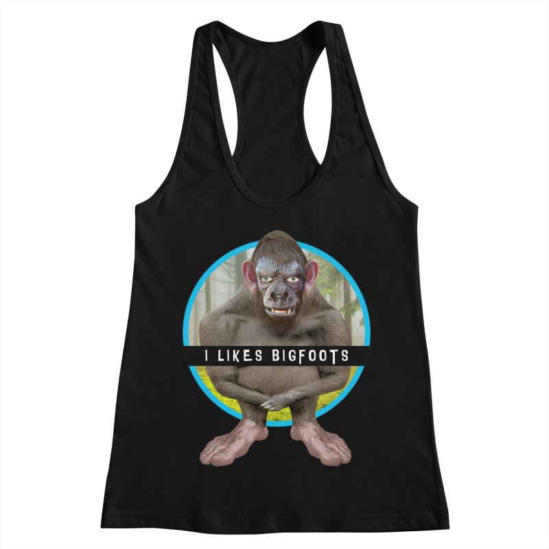 I Likes Bigfoots Women's Racerback Tank by The Rake & Herald Online Clag Emporium