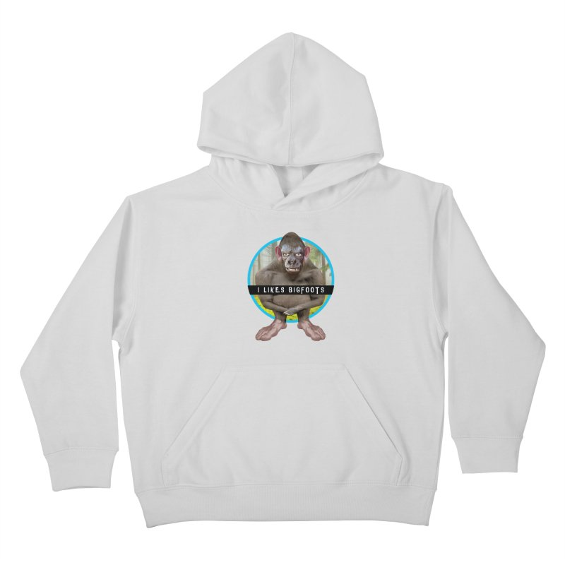 I Likes Bigfoots Kids Pullover Hoody by The Rake & Herald Online Clag Emporium
