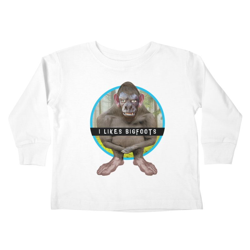 I Likes Bigfoots Kids Toddler Longsleeve T-Shirt by The Rake & Herald Online Clag Emporium