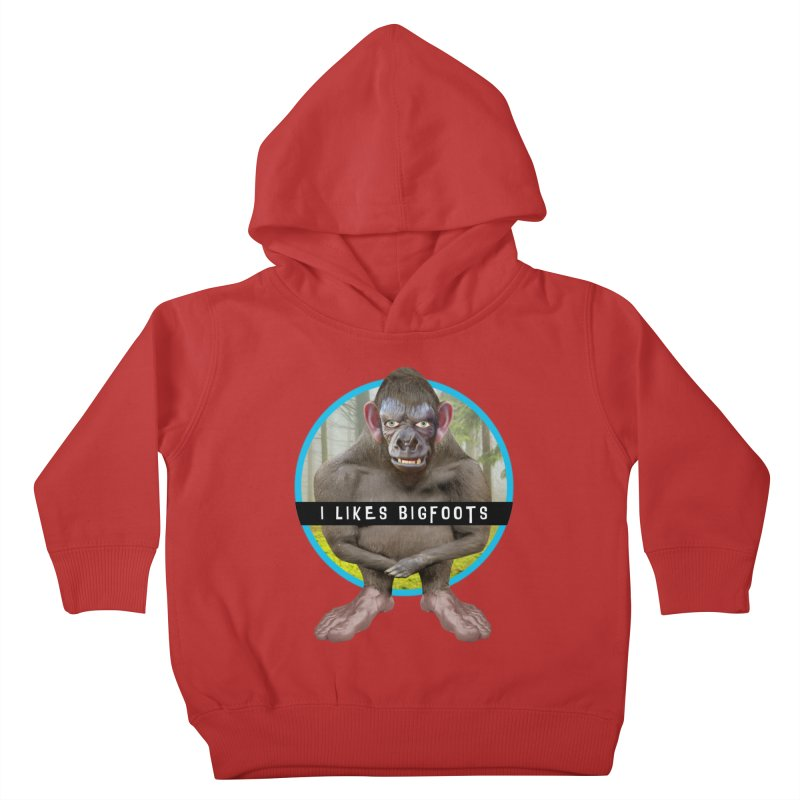 I Likes Bigfoots Kids Toddler Pullover Hoody by The Rake & Herald Online Clag Emporium