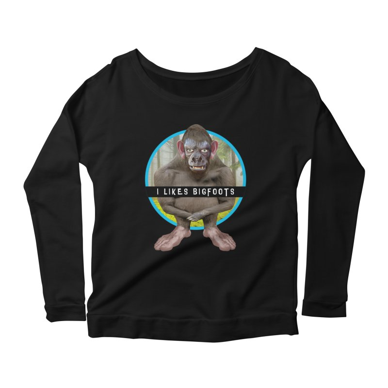 I Likes Bigfoots Women's Scoop Neck Longsleeve T-Shirt by The Rake & Herald Online Clag Emporium