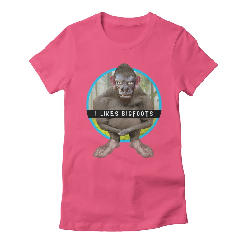 I Likes Bigfoots Women's Fitted T-Shirt by The Rake & Herald Online Clag Emporium