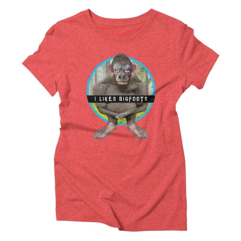 I Likes Bigfoots Women's Triblend T-Shirt by The Rake & Herald Online Clag Emporium