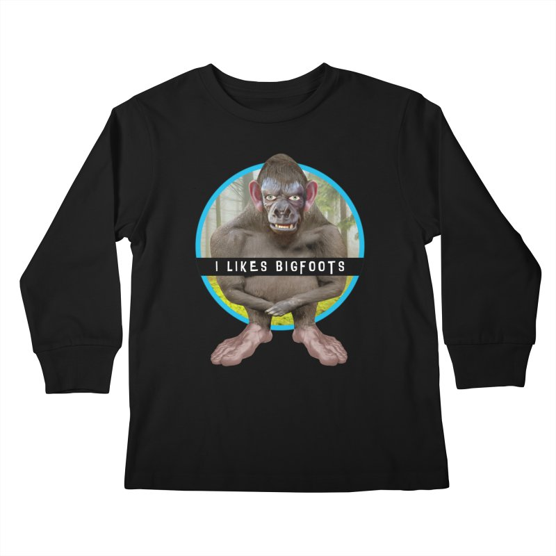 I Likes Bigfoots Kids Longsleeve T-Shirt by The Rake & Herald Online Clag Emporium