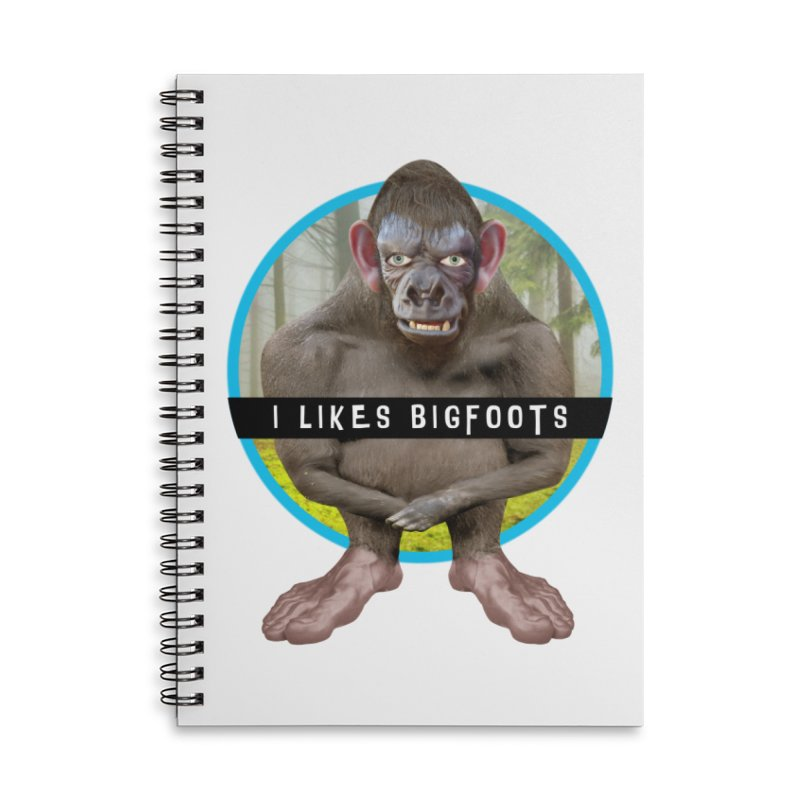 I Likes Bigfoots Accessories Lined Spiral Notebook by The Rake & Herald Online Clag Emporium