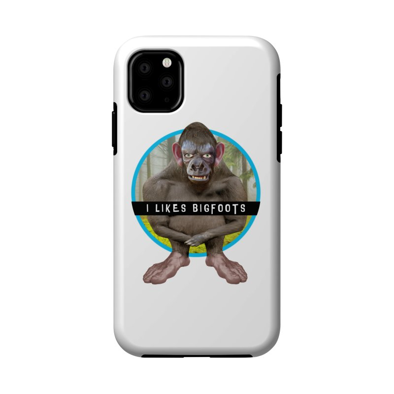 I Likes Bigfoots Accessories Phone Case by The Rake & Herald Online Clag Emporium