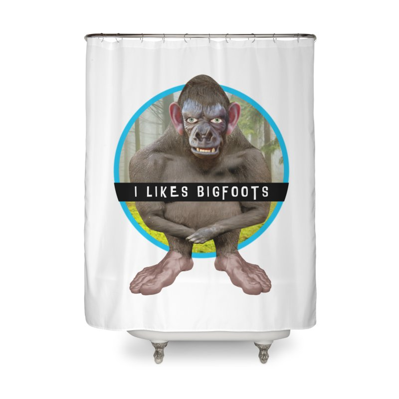 I Likes Bigfoots Home Shower Curtain by The Rake & Herald Online Clag Emporium
