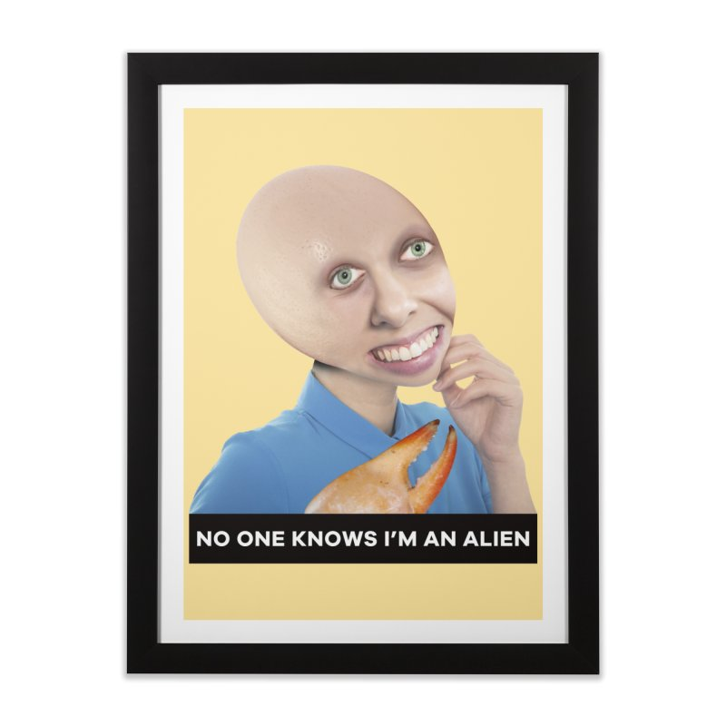 No One Knows I'm an Alien Home Framed Fine Art Print by The Rake & Herald Online Clag Emporium