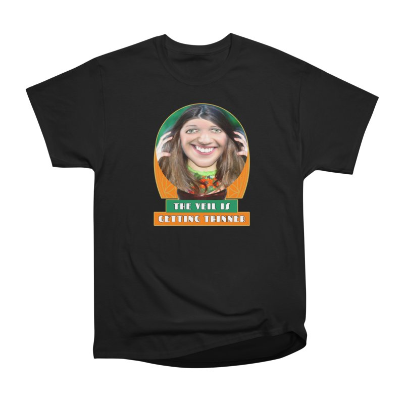 The Veil Is Getting Thinner Women's Classic Unisex T-Shirt by The Rake & Herald Online Clag Emporium