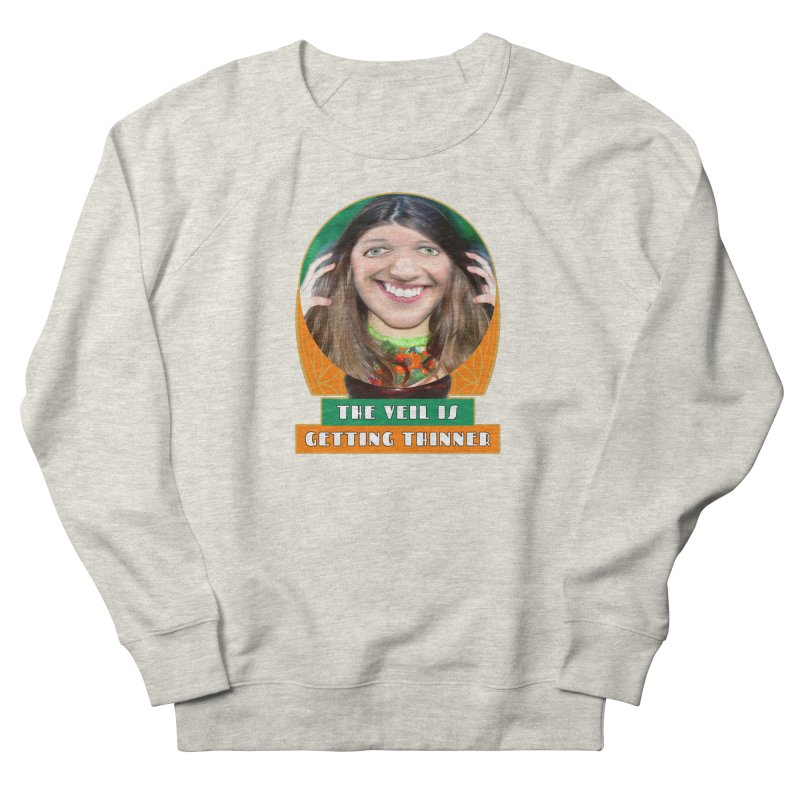 The Veil Is Getting Thinner Women's French Terry Sweatshirt by The Rake & Herald Online Clag Emporium