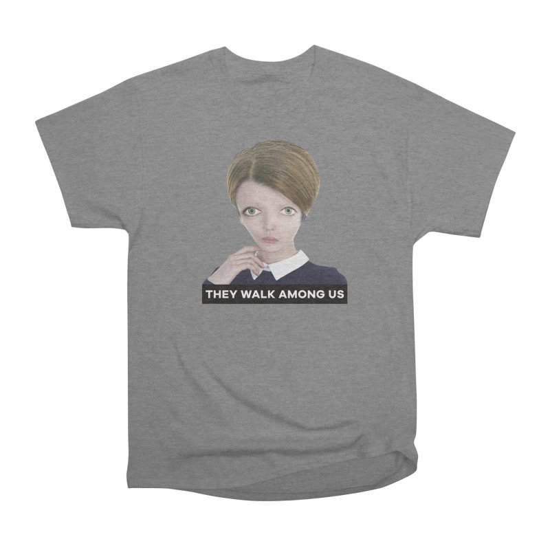 They Walk Among Us Women's T-Shirt by The Rake & Herald Online Clag Emporium