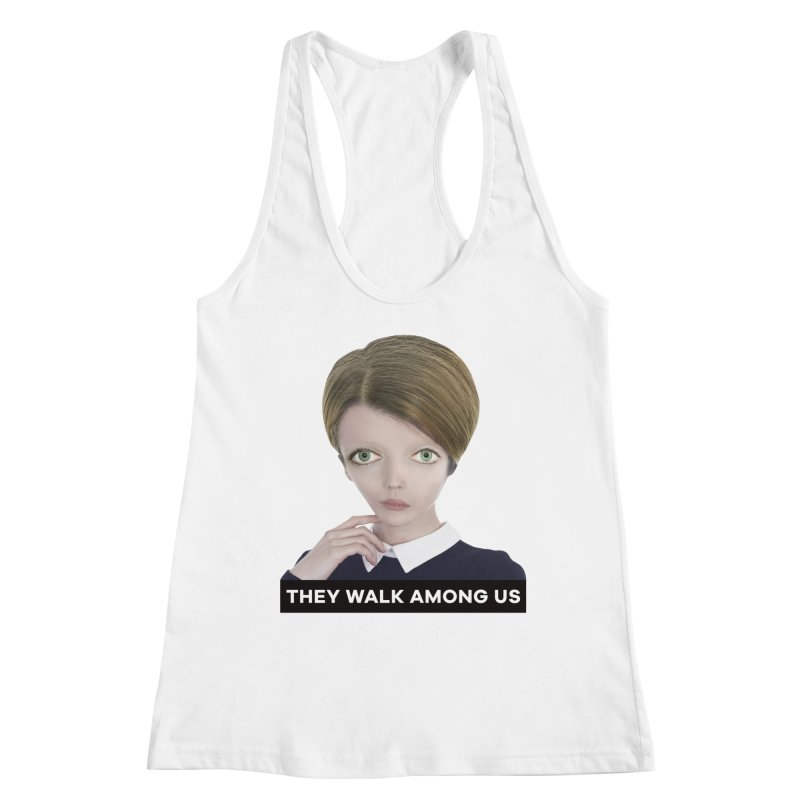 They Walk Among Us Women's Racerback Tank by The Rake & Herald Online Clag Emporium