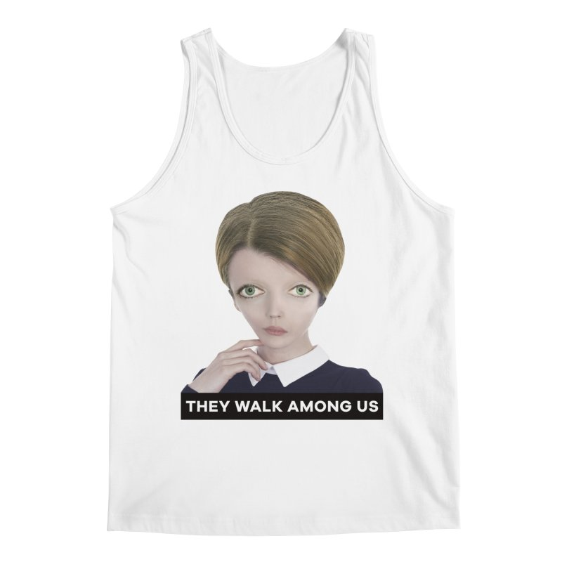 They Walk Among Us Men's Tank by The Rake & Herald Online Clag Emporium