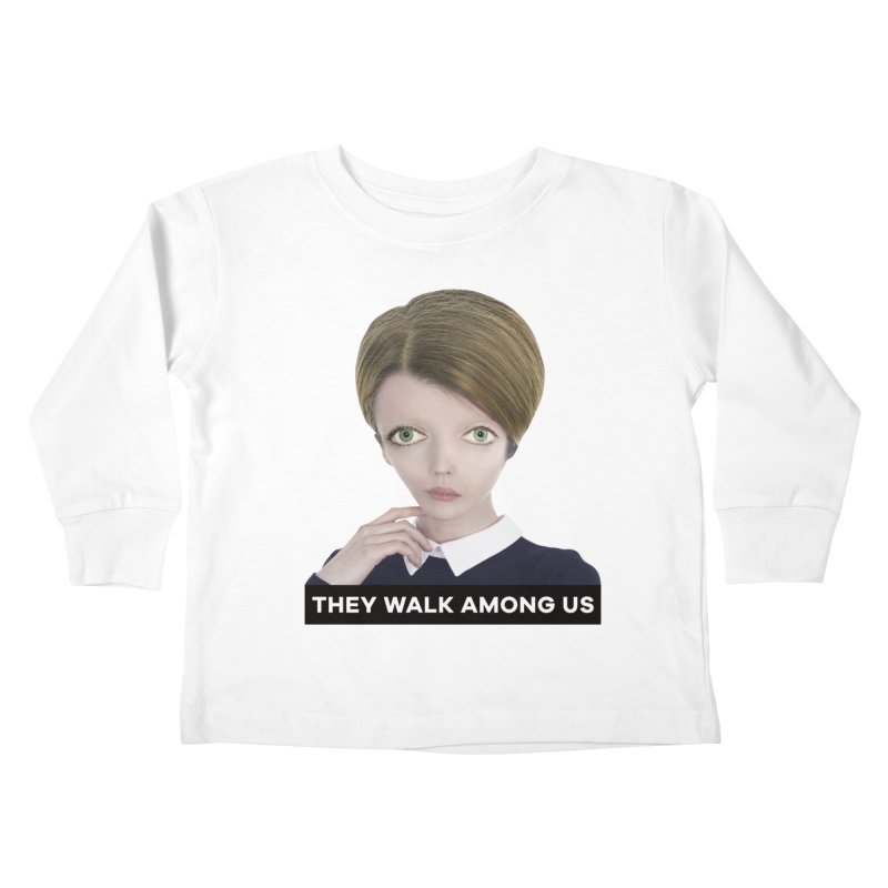 They Walk Among Us Kids Toddler Longsleeve T-Shirt by The Rake & Herald Online Clag Emporium