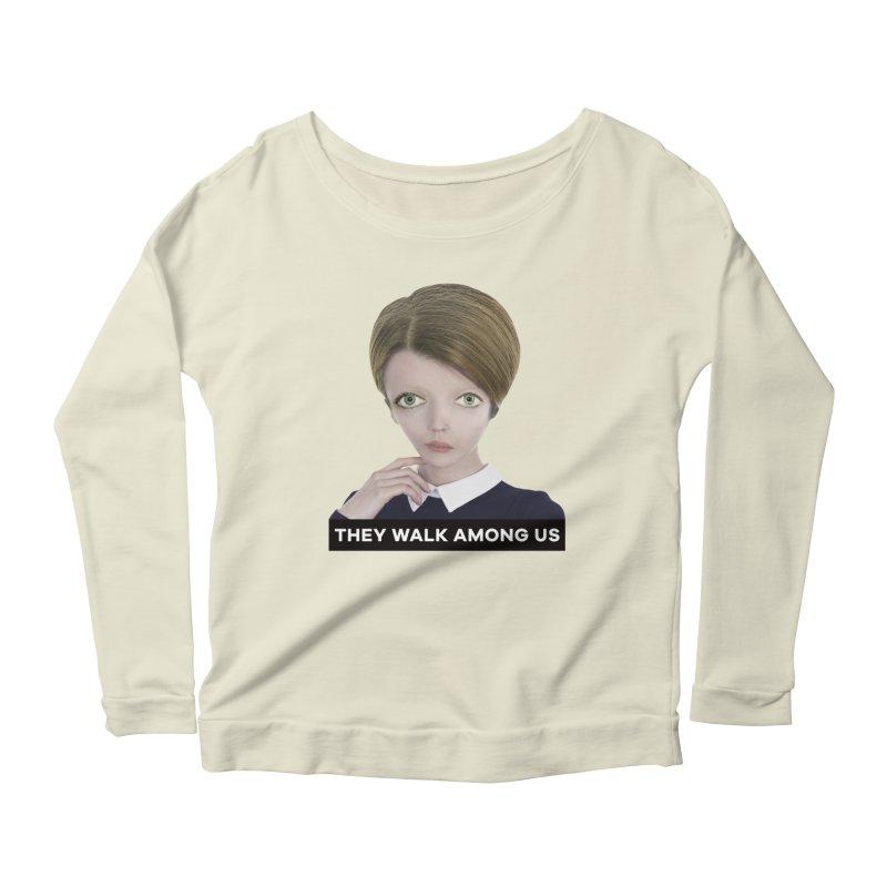 They Walk Among Us Women's Scoop Neck Longsleeve T-Shirt by The Rake & Herald Online Clag Emporium