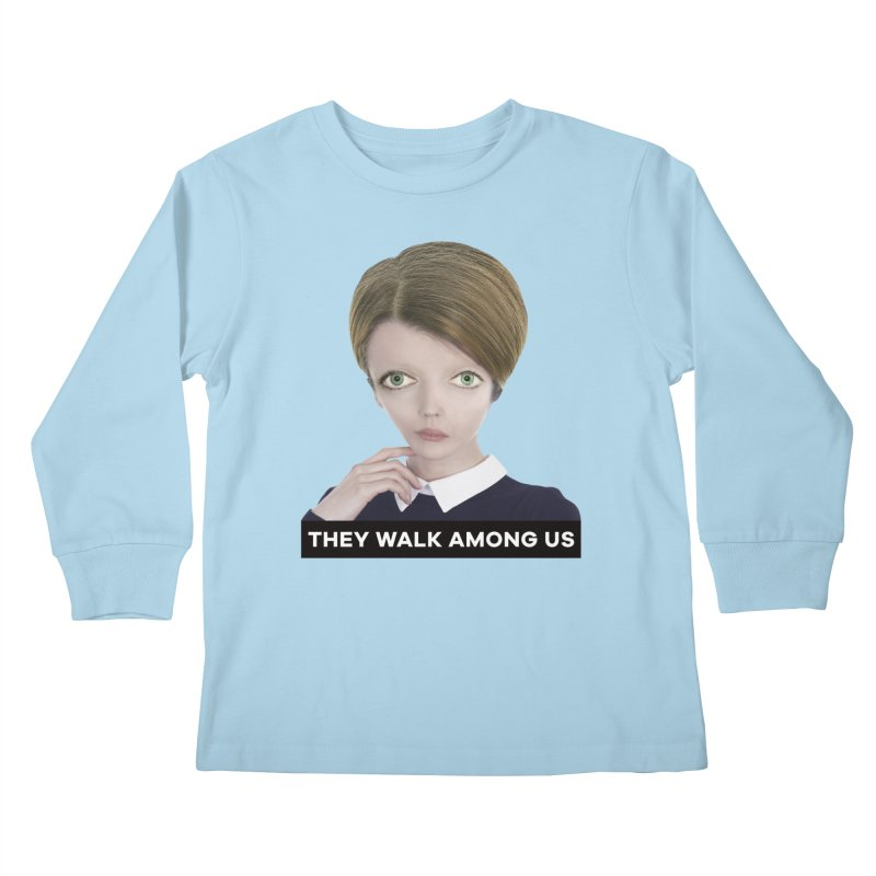 They Walk Among Us Kids Longsleeve T-Shirt by The Rake & Herald Online Clag Emporium