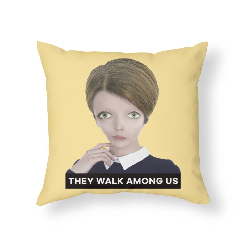 They Walk Among Us Home Throw Pillow by The Rake & Herald Online Clag Emporium