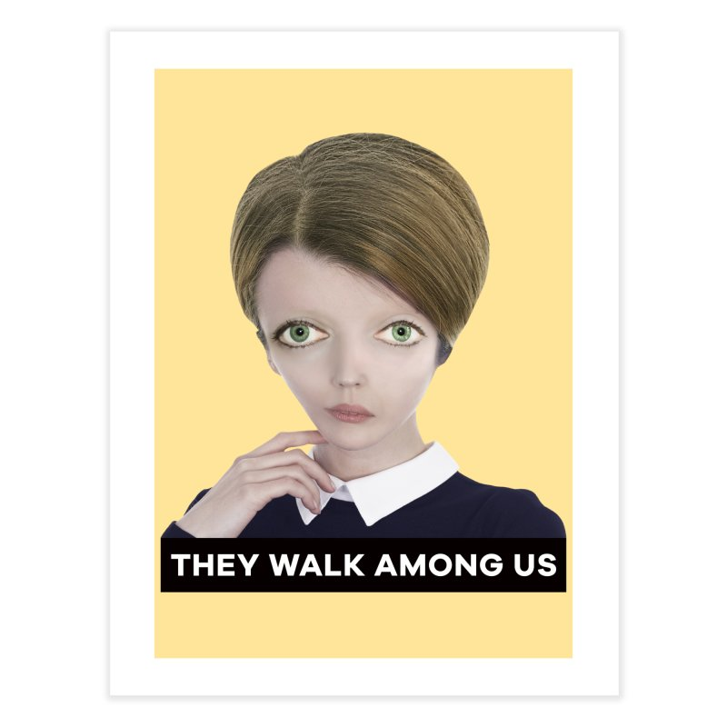 They Walk Among Us Home Fine Art Print by The Rake & Herald Online Clag Emporium