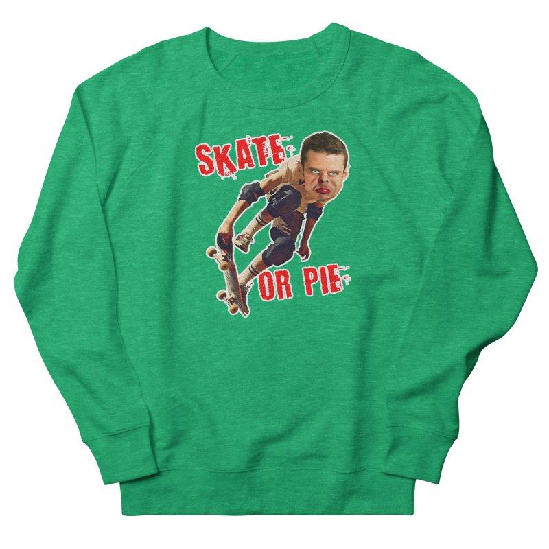 Skate or Pie Women's Sweatshirt by The Rake & Herald Online Clag Emporium