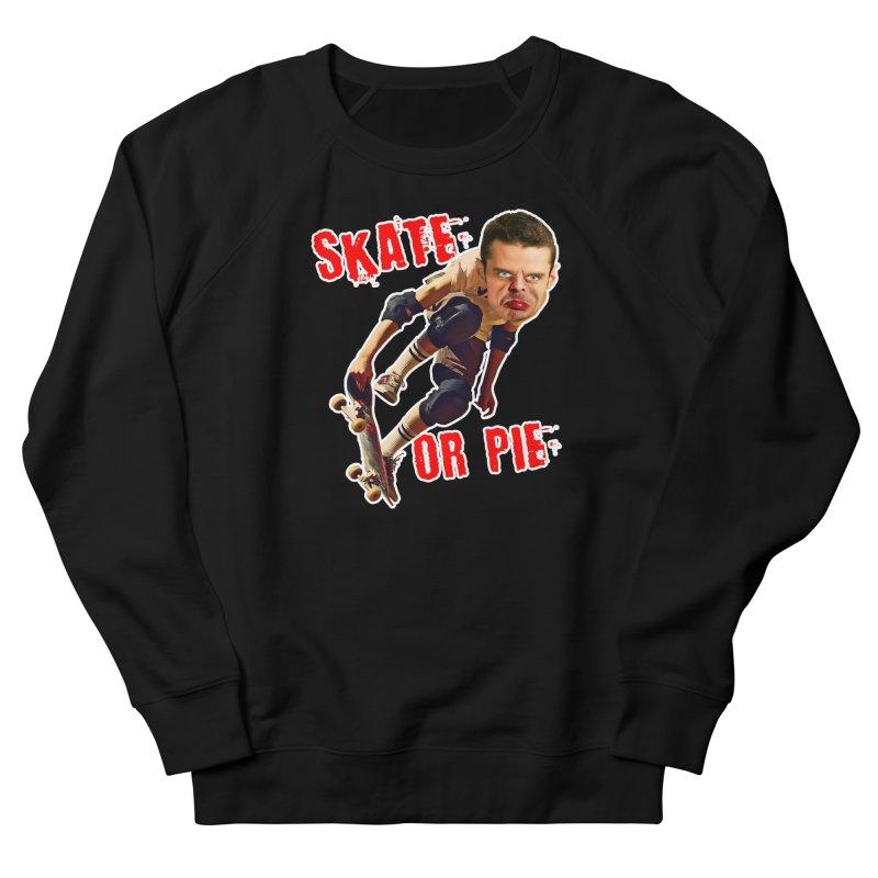 Skate or Pie Women's French Terry Sweatshirt by The Rake & Herald Online Clag Emporium