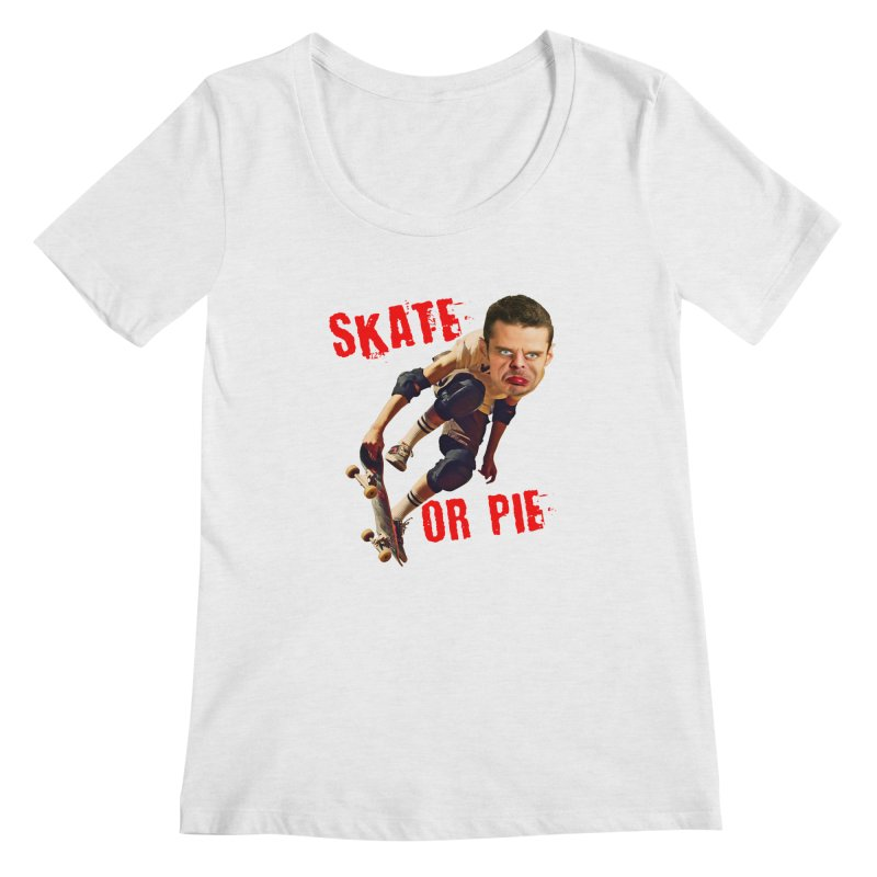Skate or Pie Women's Scoop Neck by The Rake & Herald Online Clag Emporium