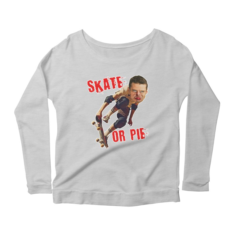 Skate or Pie Women's Scoop Neck Longsleeve T-Shirt by The Rake & Herald Online Clag Emporium