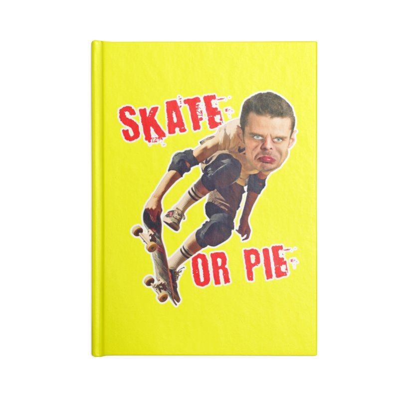 Skate or Pie Accessories Blank Journal Notebook by The Rake & Herald Online Clag Emporium