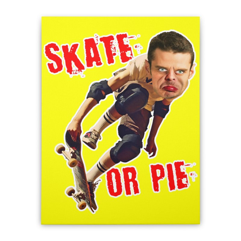 Skate or Pie Home Stretched Canvas by The Rake & Herald Online Clag Emporium