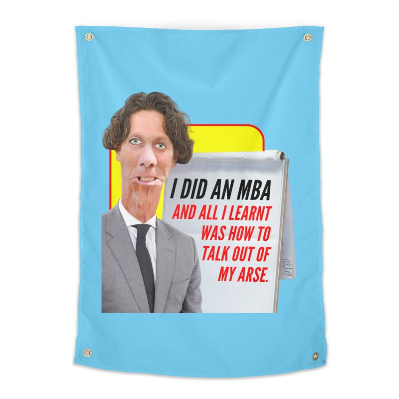 I Did an MBA Home Tapestry by The Rake & Herald Online Clag Emporium