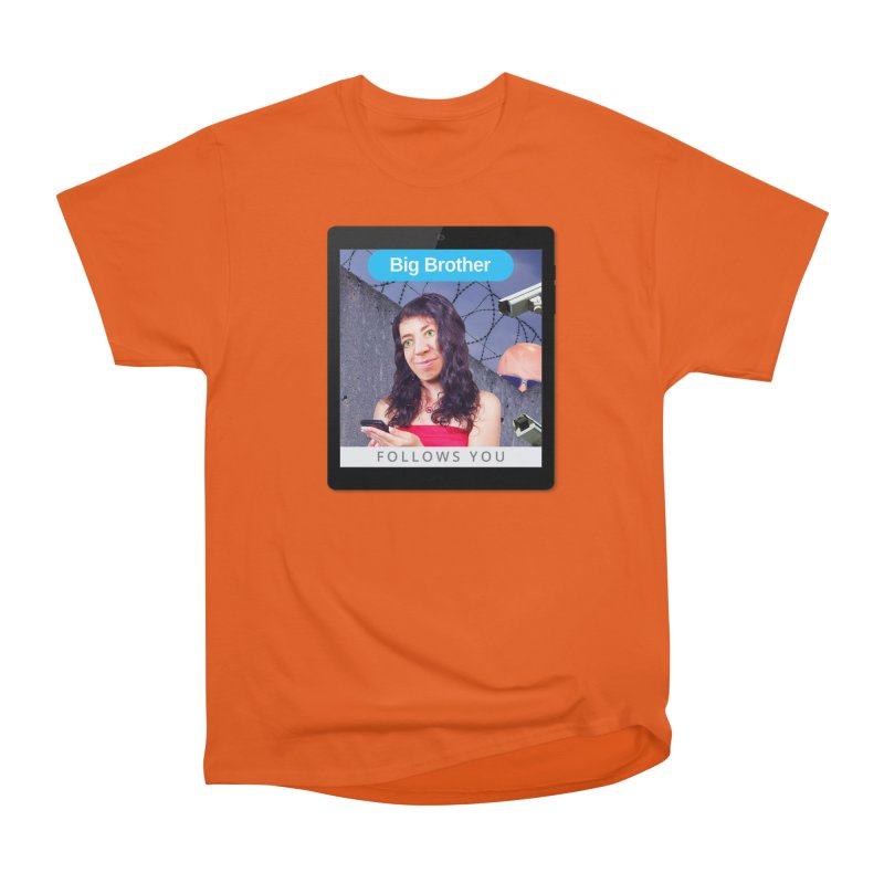 Big Brother Follows You Women's Classic Unisex T-Shirt by The Rake & Herald Online Clag Emporium