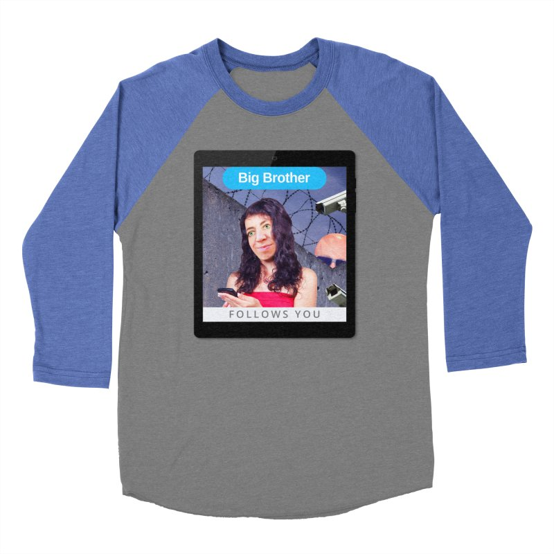 Big Brother Follows You Women's Baseball Triblend T-Shirt by The Rake & Herald Online Clag Emporium