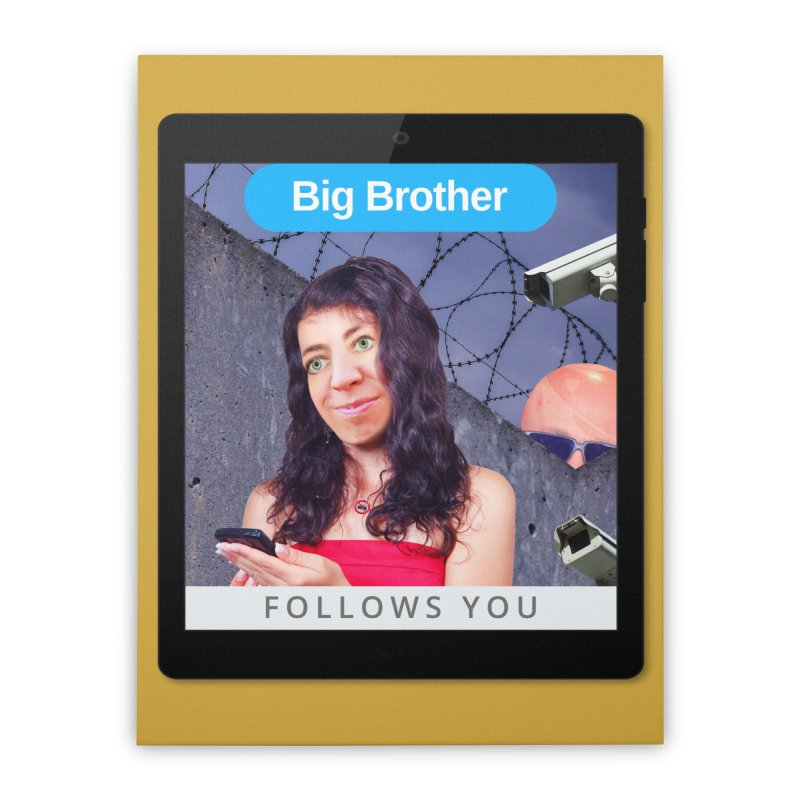 Big Brother Follows You Home Stretched Canvas by The Rake & Herald Online Clag Emporium